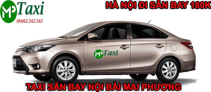 Xe taxi nội bài hà nội Mai Phương